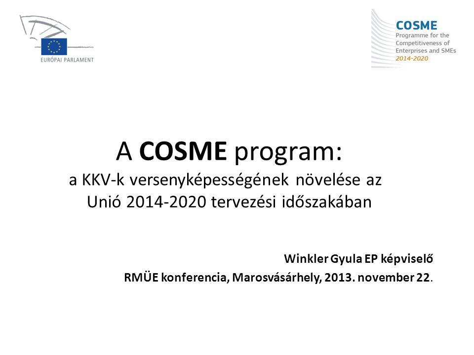 A COSME program: a KKV-k versenyképességének növelése az Unió 2014-2020 tervezési időszakában