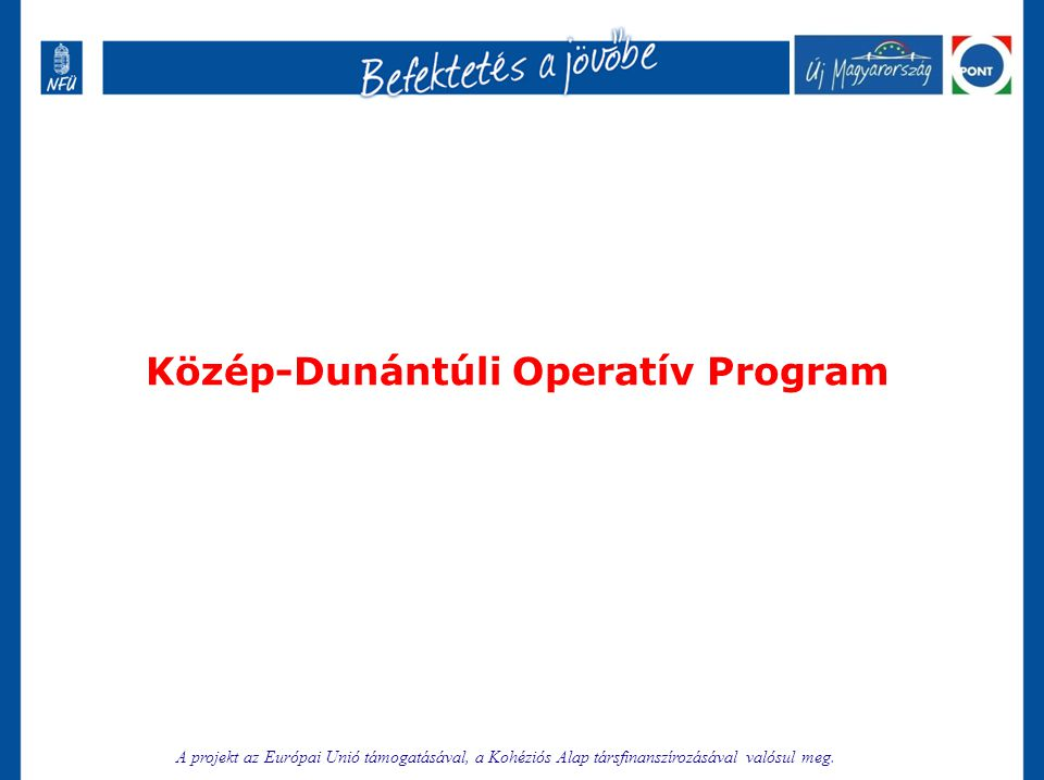 Közép-Dunántúli Operatív Program