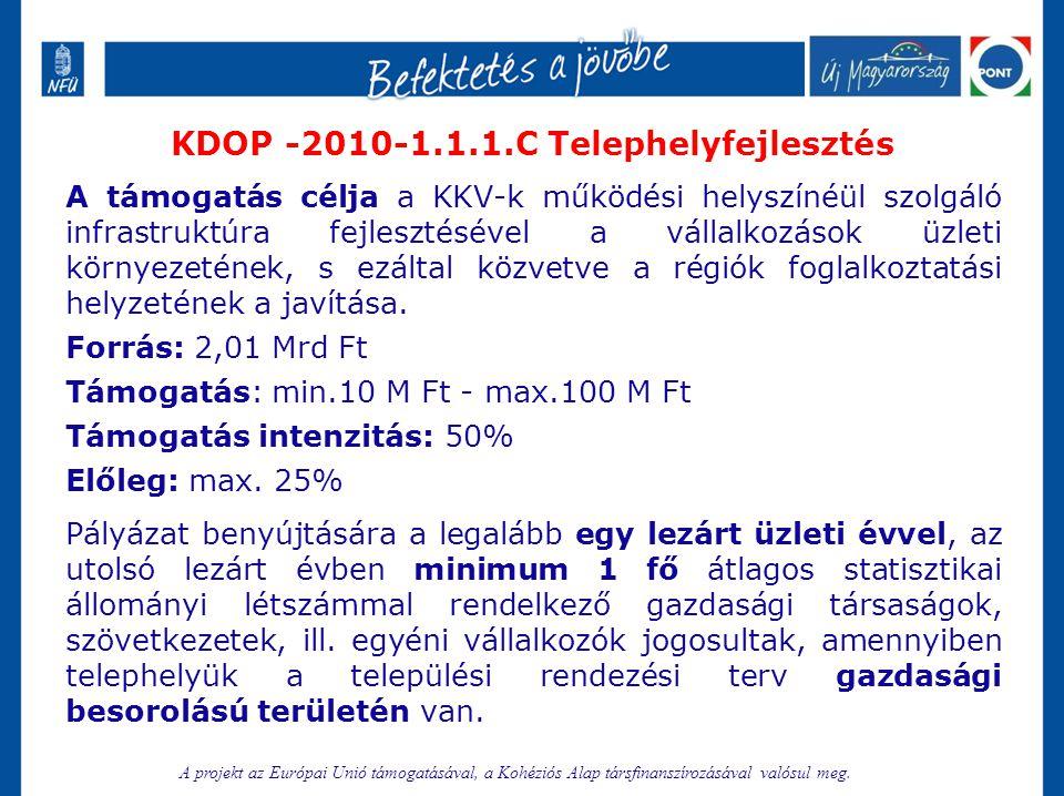KDOP -2010-1.1.1.C Telephelyfejlesztés