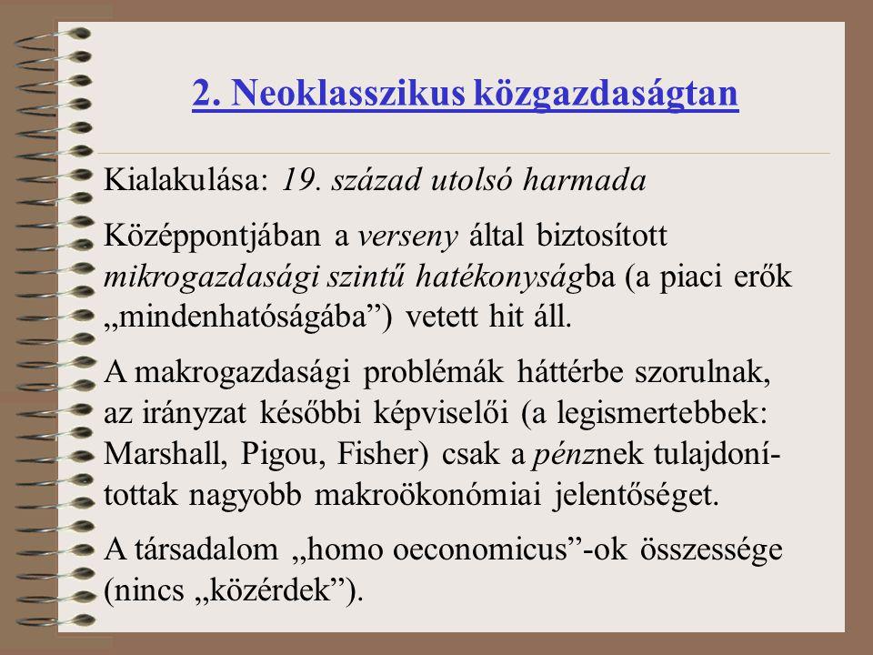 2. Neoklasszikus közgazdaságtan