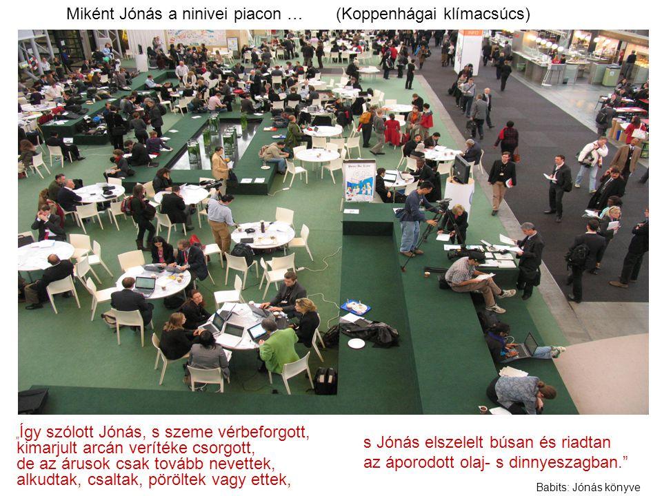Miként Jónás a ninivei piacon … (Koppenhágai klímacsúcs)