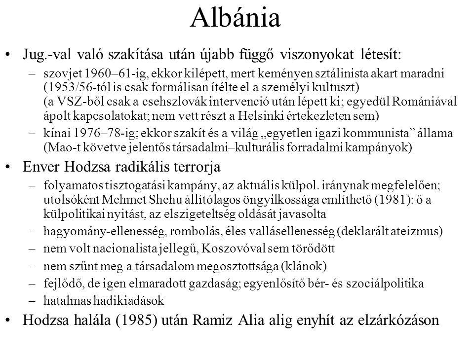 Albánia Jug.-val való szakítása után újabb függő viszonyokat létesít: