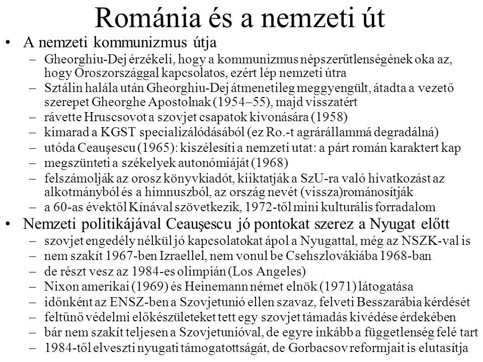 Románia és a nemzeti út A nemzeti kommunizmus útja