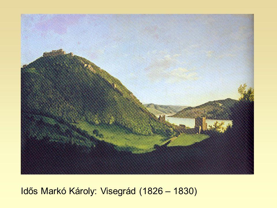 Idős Markó Károly: Visegrád (1826 – 1830)