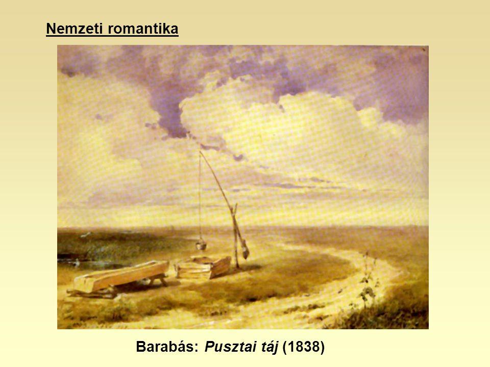 Nemzeti romantika Barabás: Pusztai táj (1838)