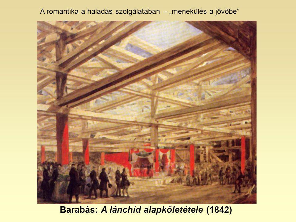 Barabás: A lánchíd alapkőletétele (1842)