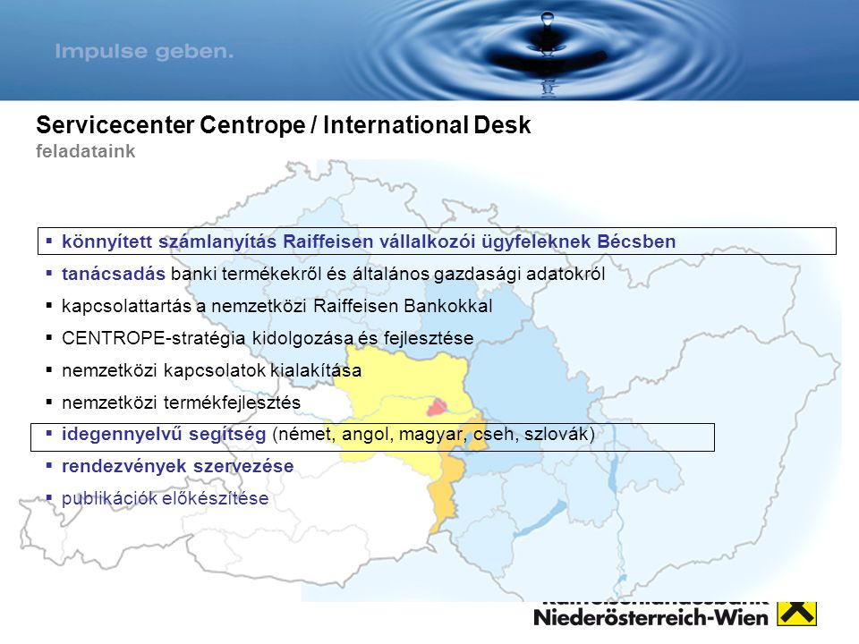 Servicecenter Centrope / International Desk feladataink