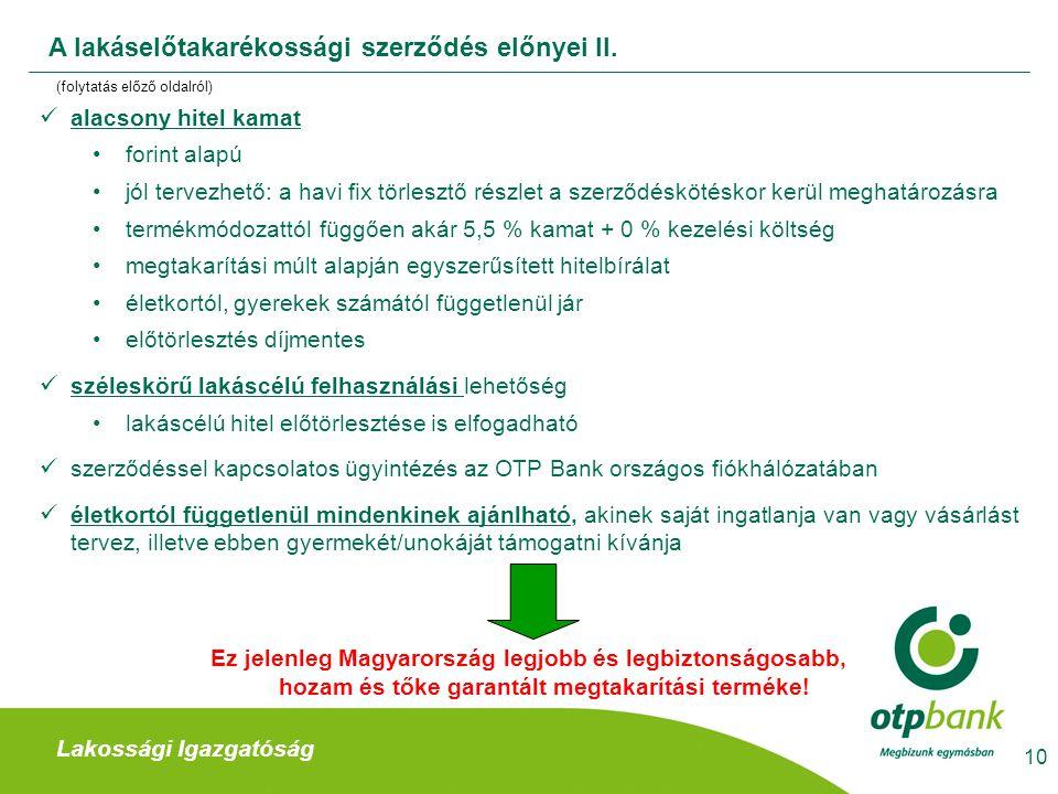 A lakáselőtakarékossági szerződés előnyei II.
