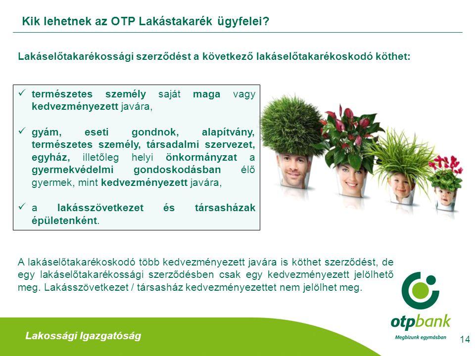 Kik lehetnek az OTP Lakástakarék ügyfelei