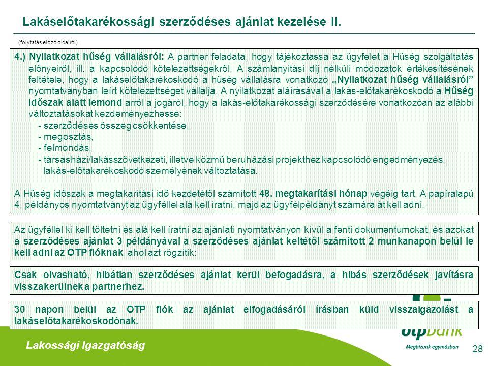 Lakáselőtakarékossági szerződéses ajánlat kezelése II.