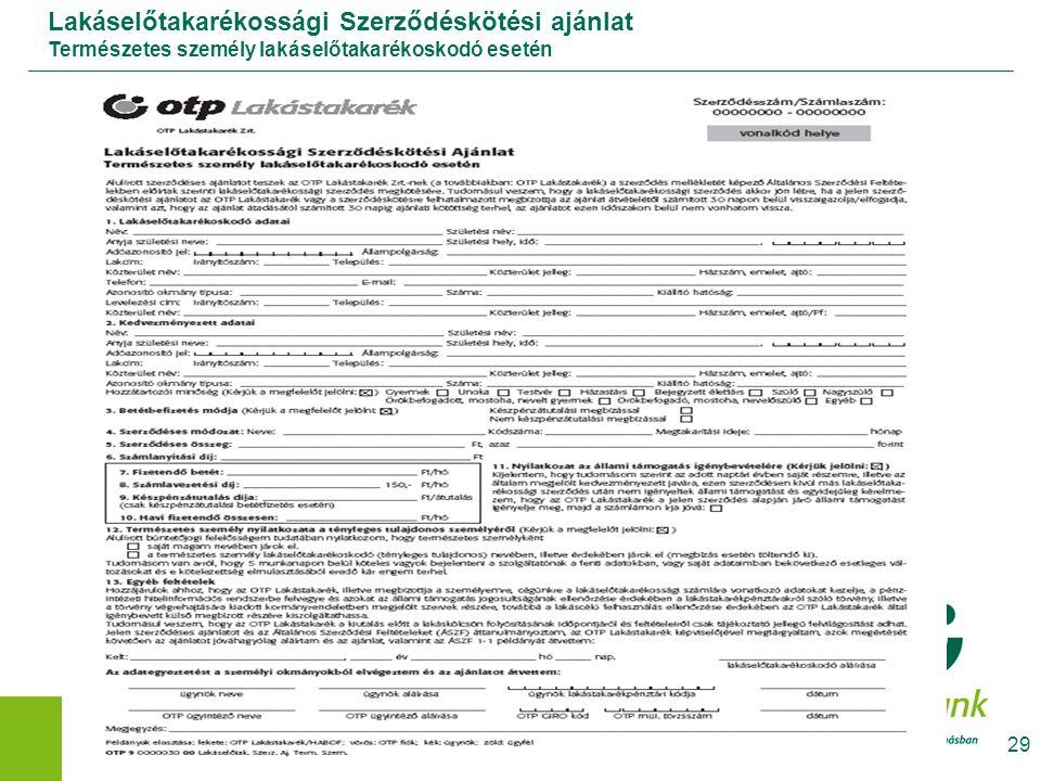 Lakáselőtakarékossági Szerződéskötési ajánlat Természetes személy lakáselőtakarékoskodó esetén
