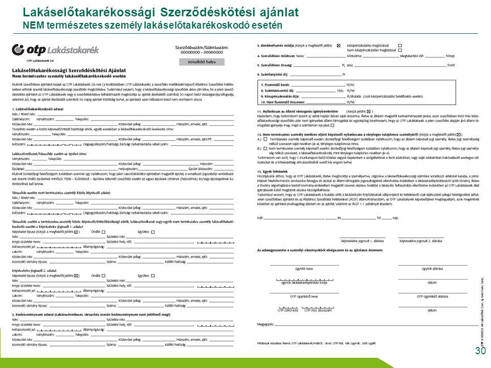 Lakáselőtakarékossági Szerződéskötési ajánlat NEM természetes személy lakáselőtakarékoskodó esetén