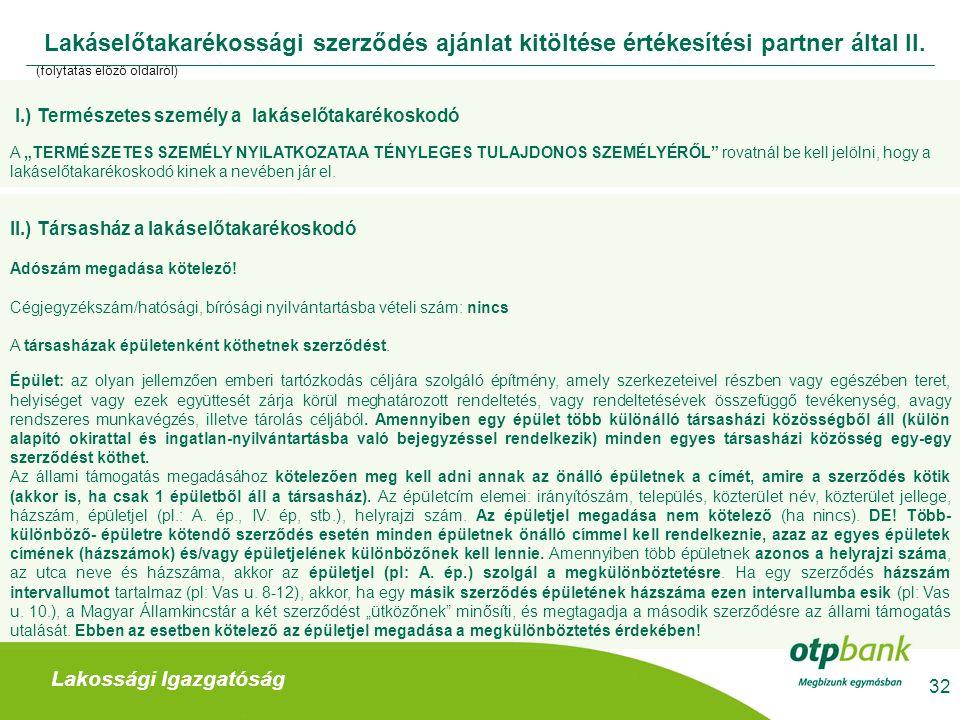 Lakáselőtakarékossági szerződés ajánlat kitöltése értékesítési partner által II.