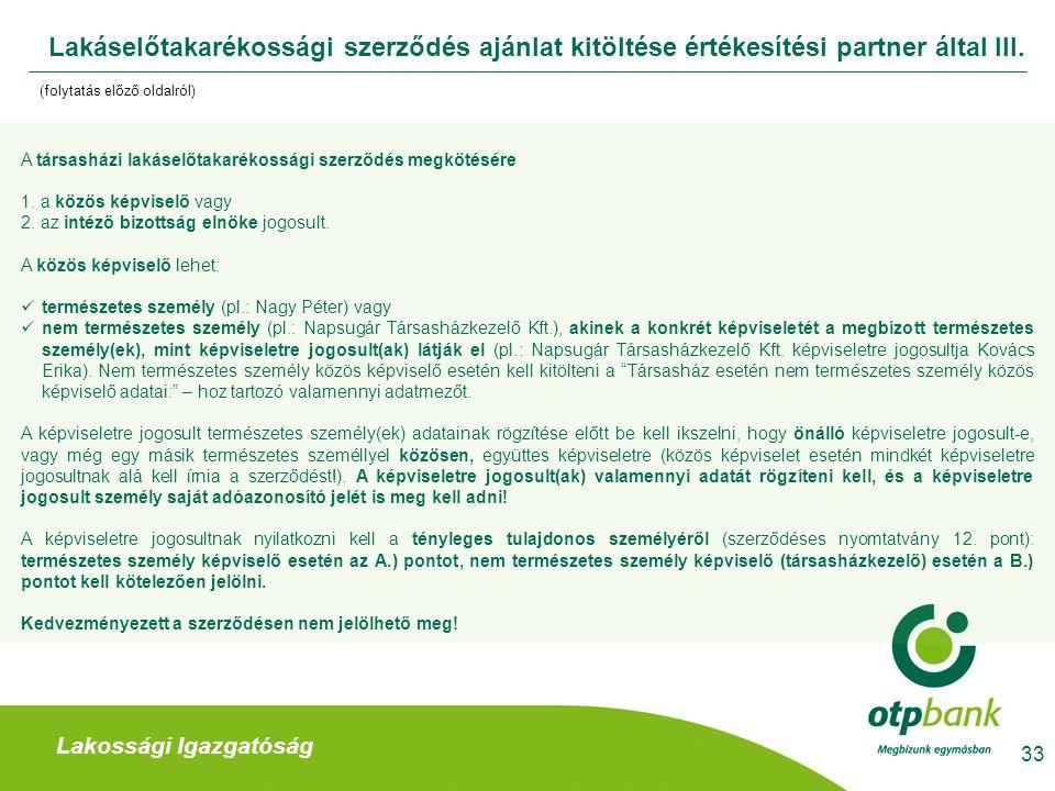 Lakáselőtakarékossági szerződés ajánlat kitöltése értékesítési partner által III.