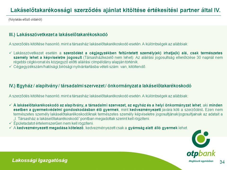 Lakáselőtakarékossági szerződés ajánlat kitöltése értékesítési partner által IV.
