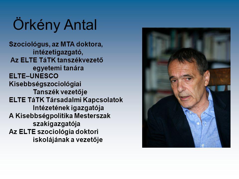 Örkény Antal Szociológus, az MTA doktora, intézetigazgató,