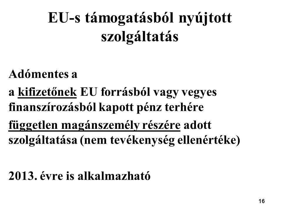 EU-s támogatásból nyújtott szolgáltatás