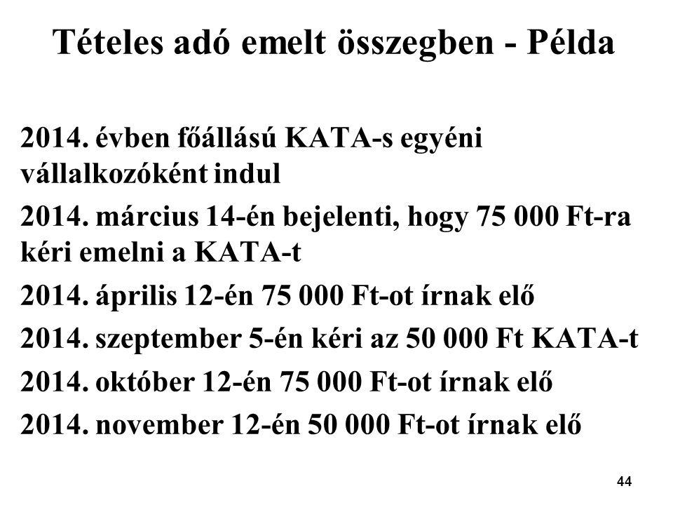 Tételes adó emelt összegben - Példa
