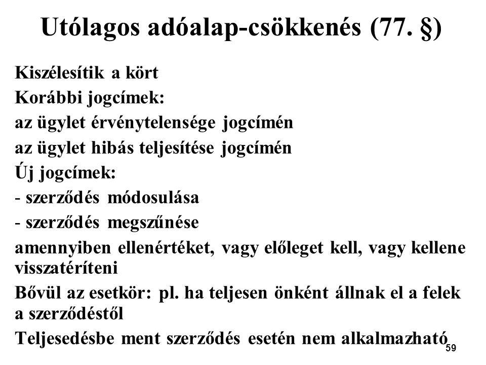 Utólagos adóalap-csökkenés (77. §)