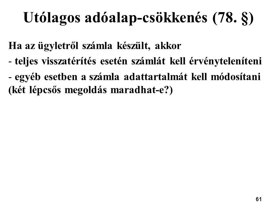 Utólagos adóalap-csökkenés (78. §)