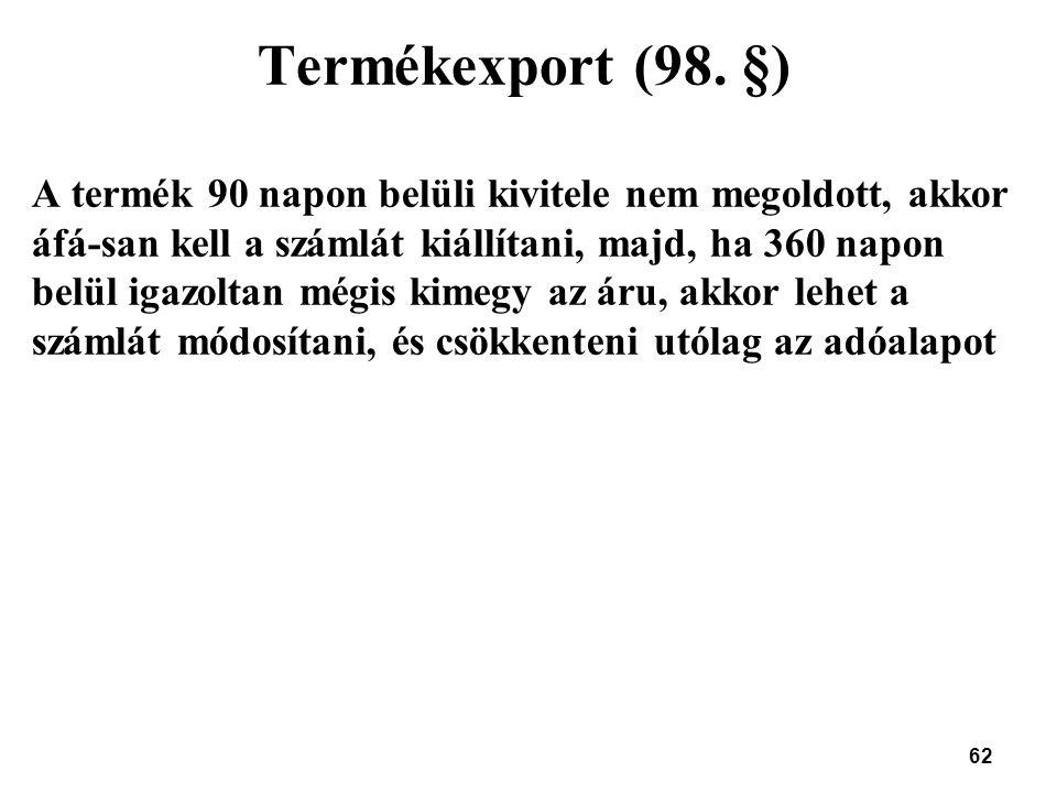 Termékexport (98. §)