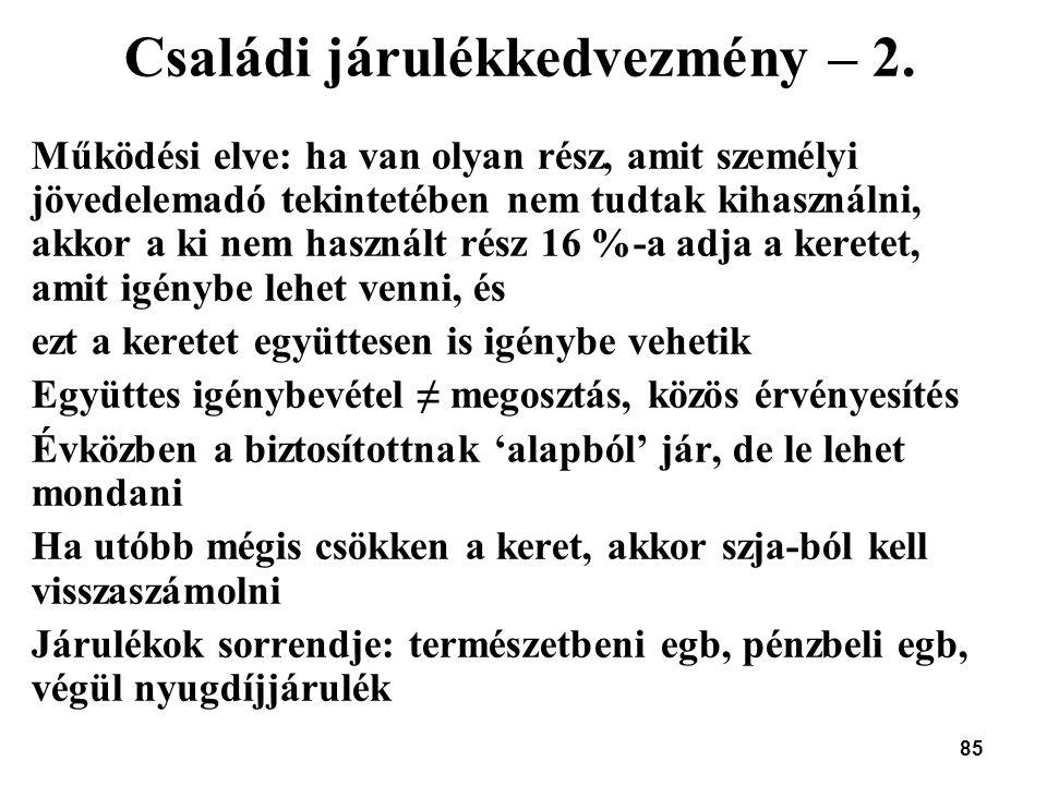 Családi járulékkedvezmény – 2.