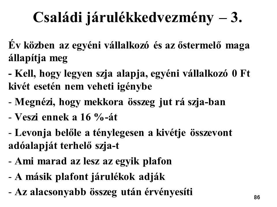 Családi járulékkedvezmény – 3.
