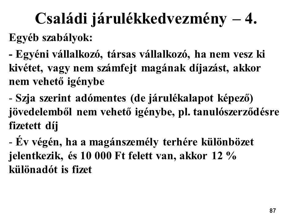 Családi járulékkedvezmény – 4.