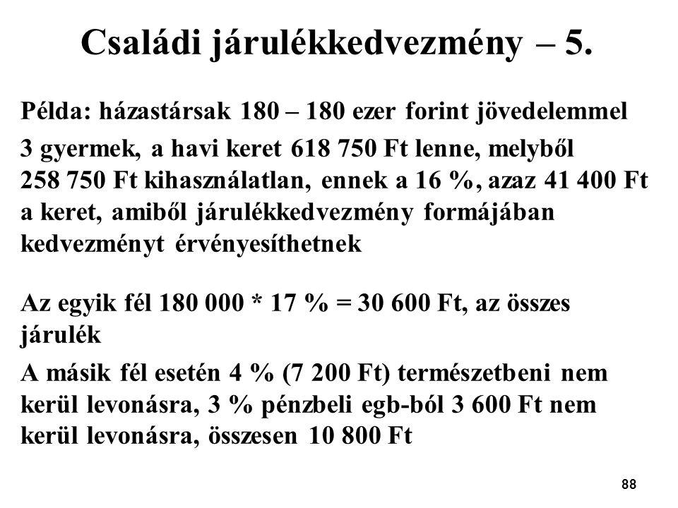 Családi járulékkedvezmény – 5.