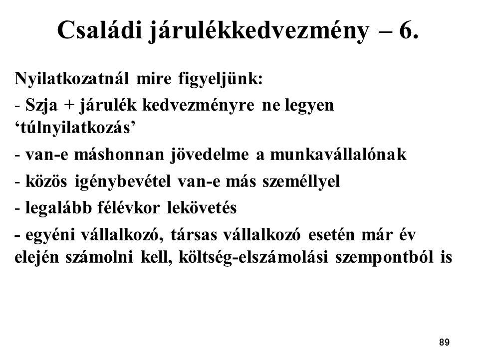 Családi járulékkedvezmény – 6.