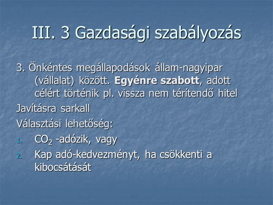 III. 3 Gazdasági szabályozás