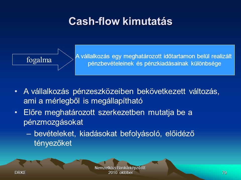 Cash-flow kimutatás fogalma