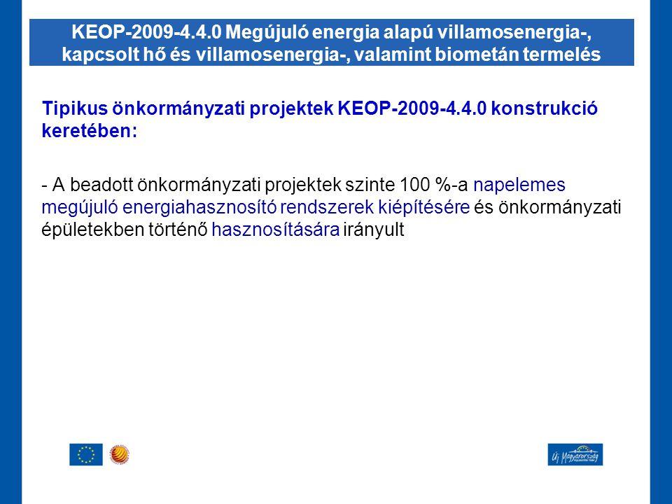 KEOP-2009-4.4.0 Megújuló energia alapú villamosenergia-, kapcsolt hő és villamosenergia-, valamint biometán termelés