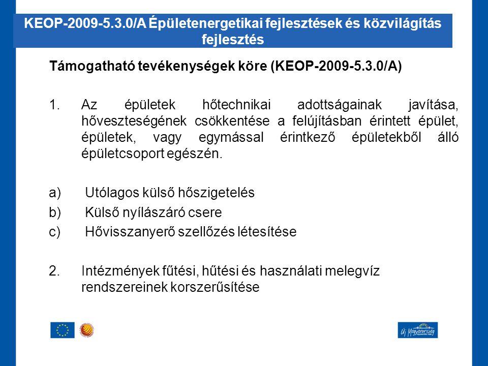 KEOP-2009-5.3.0/A Épületenergetikai fejlesztések és közvilágítás fejlesztés
