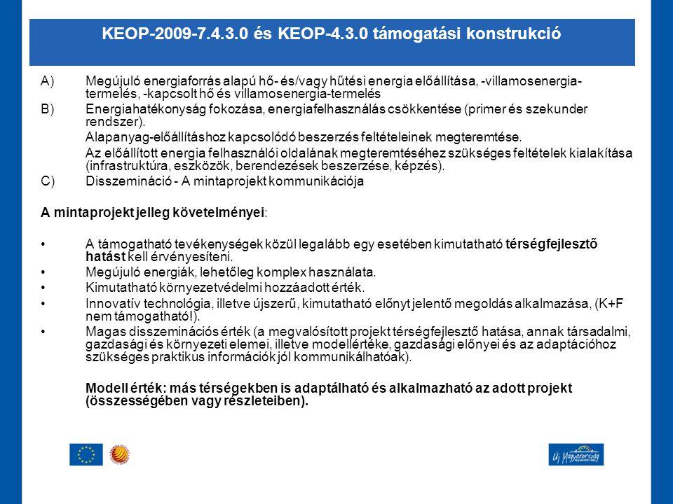 KEOP-2009-7.4.3.0 és KEOP-4.3.0 támogatási konstrukció