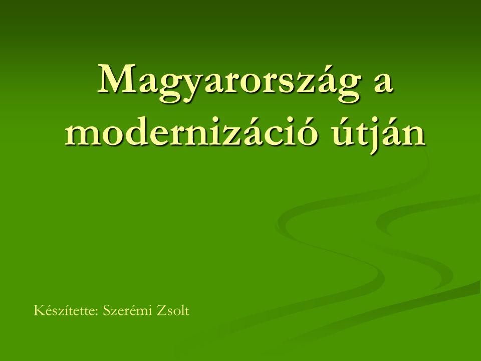 Magyarország a modernizáció útján