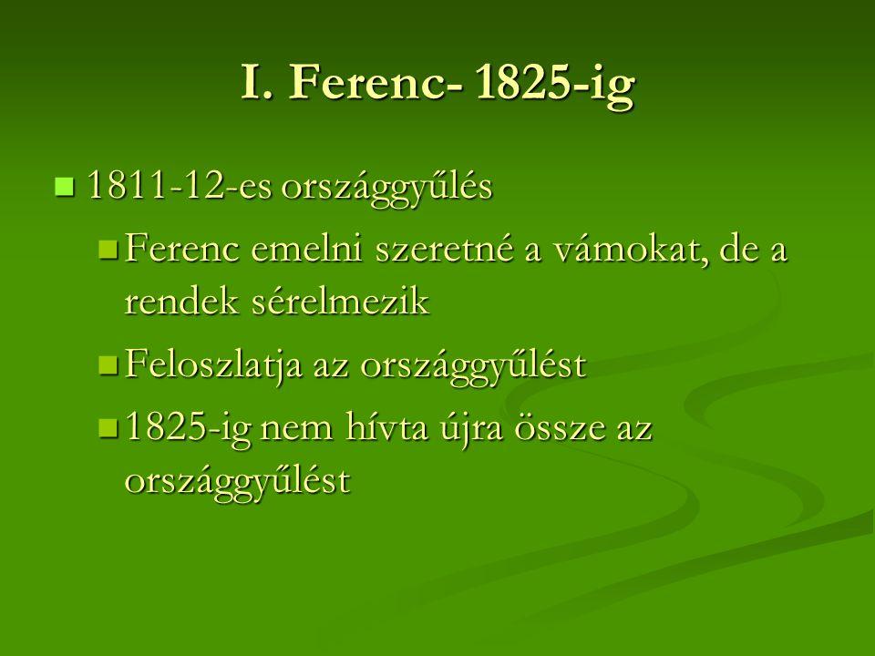 I. Ferenc- 1825-ig 1811-12-es országgyűlés