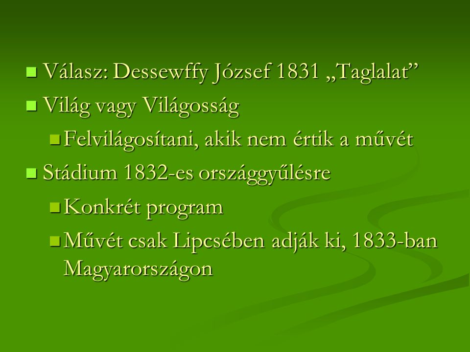 """Válasz: Dessewffy József 1831 """"Taglalat"""