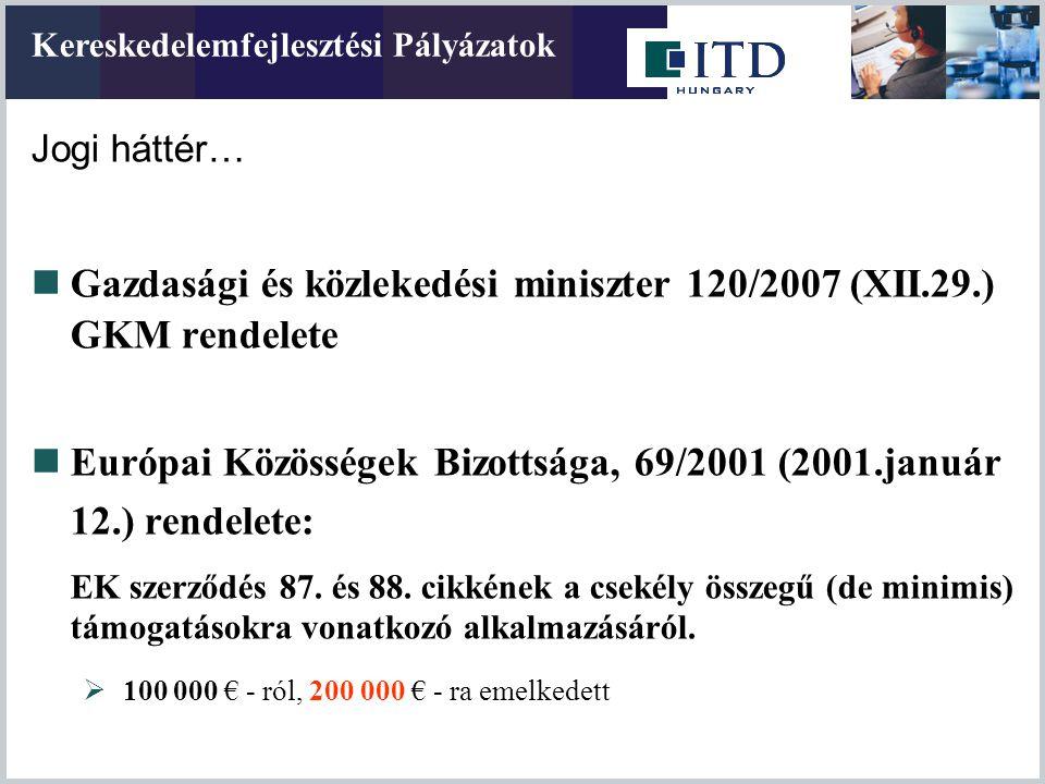 Gazdasági és közlekedési miniszter 120/2007 (XII.29.) GKM rendelete
