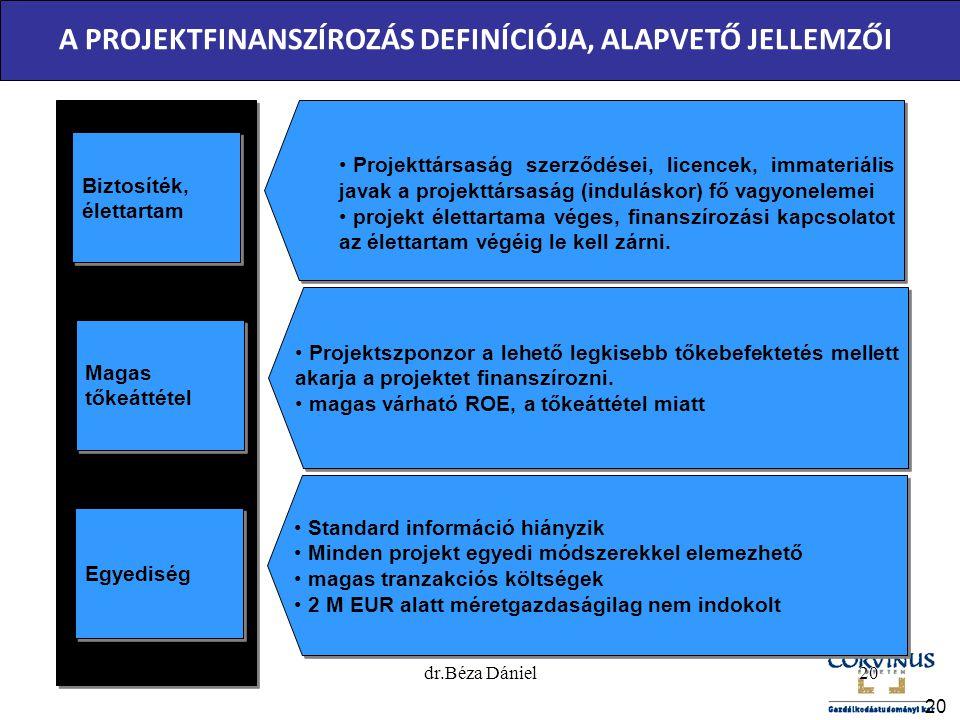 A PROJEKTFINANSZÍROZÁS DEFINÍCIÓJA, ALAPVETŐ JELLEMZŐI