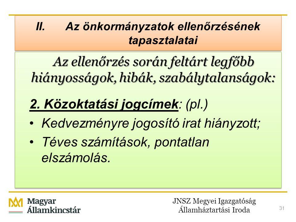 II. Az önkormányzatok ellenőrzésének tapasztalatai