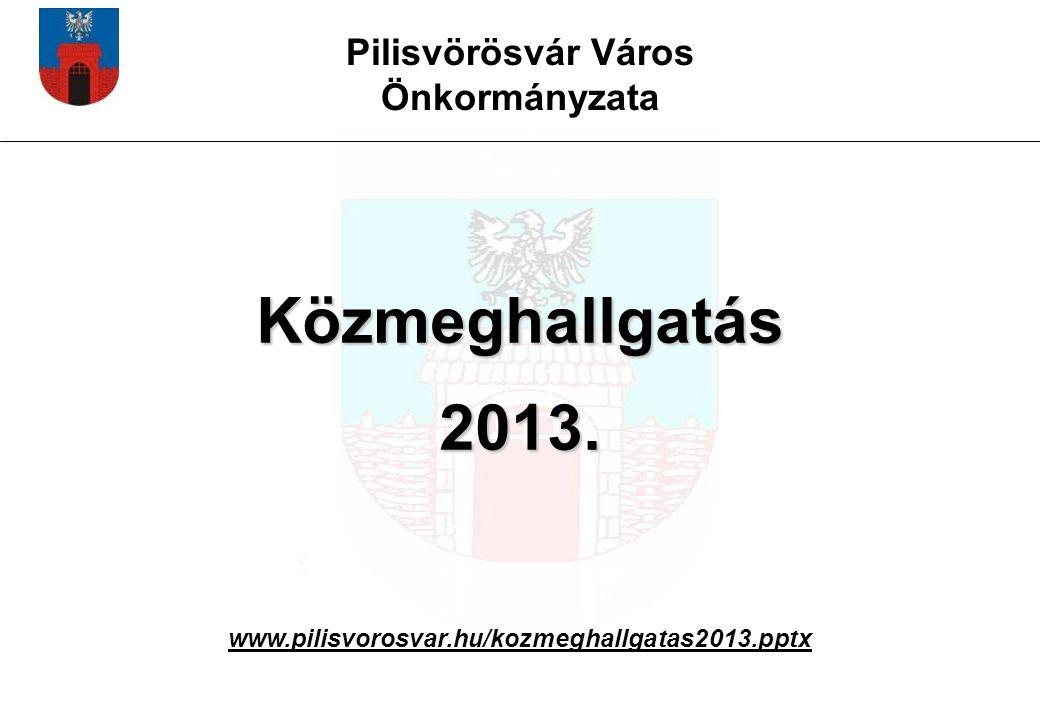 Közmeghallgatás 2013. Pilisvörösvár Város Önkormányzata