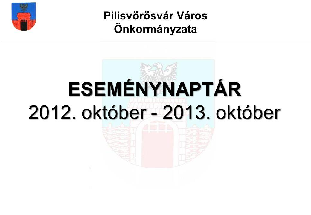 ESEMÉNYNAPTÁR 2012. október - 2013. október