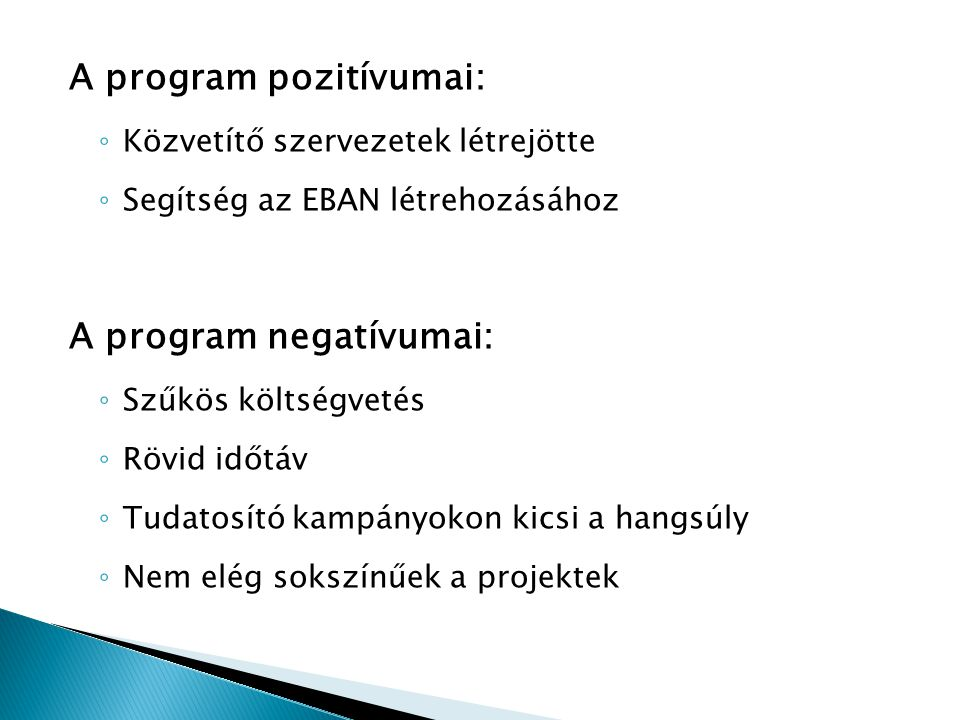 A program pozitívumai: