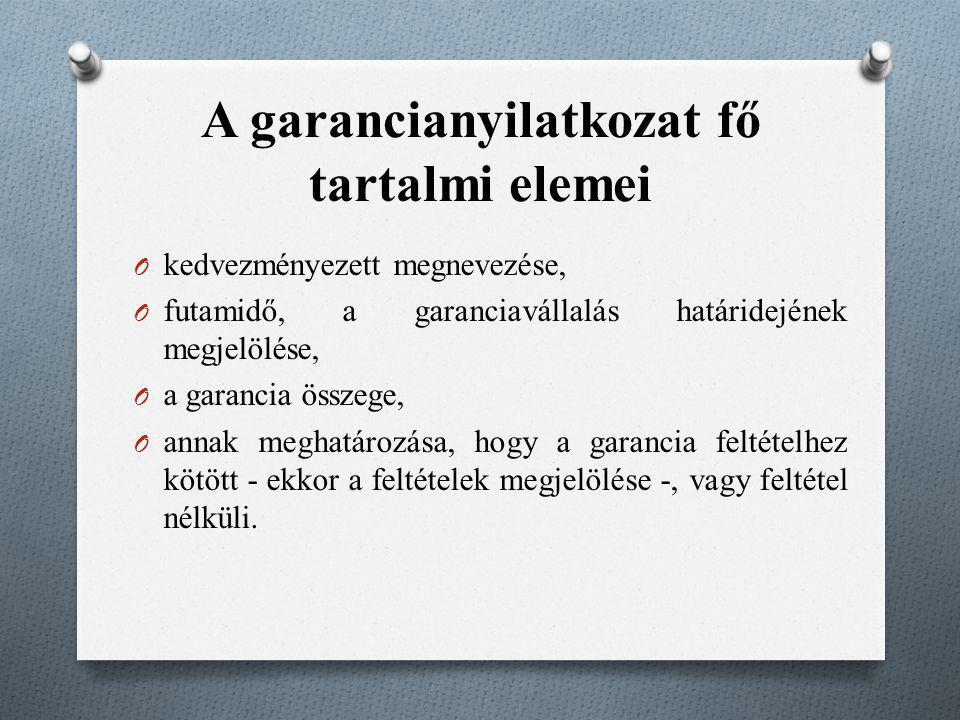 A garancianyilatkozat fő tartalmi elemei
