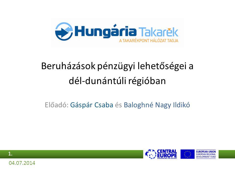 Beruházások pénzügyi lehetőségei a dél-dunántúli régióban