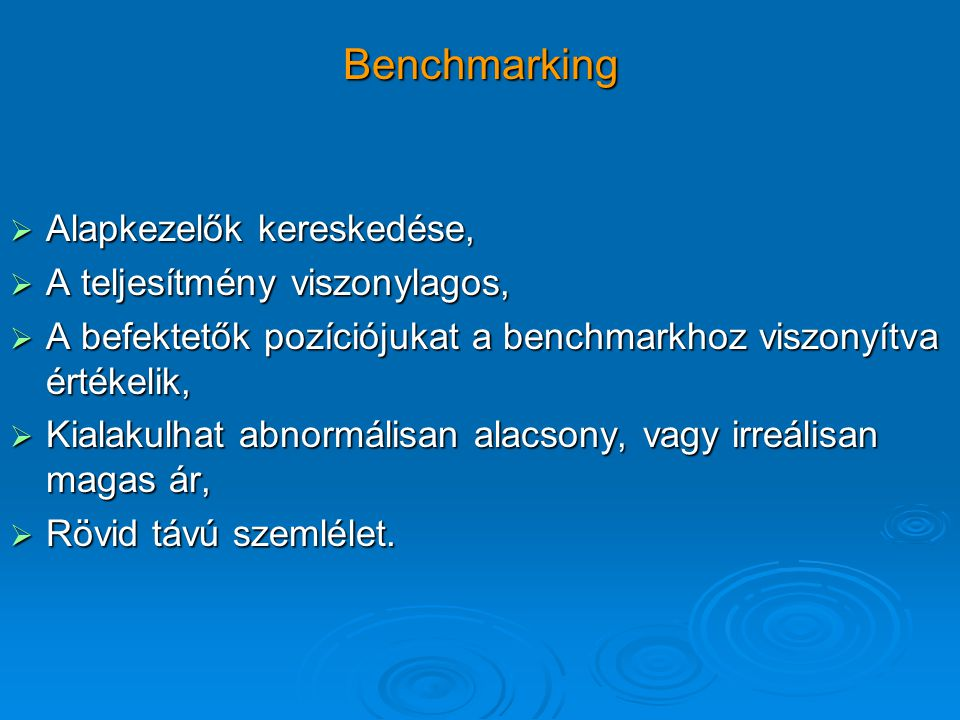 Benchmarking Alapkezelők kereskedése, A teljesítmény viszonylagos,