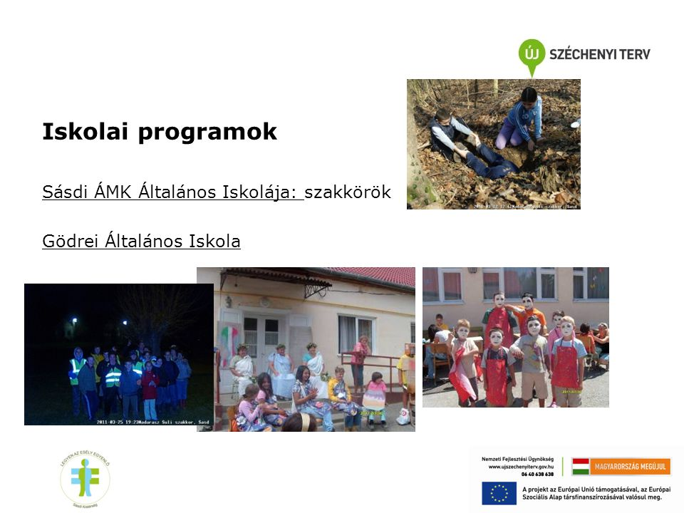 Iskolai programok Sásdi ÁMK Általános Iskolája: szakkörök