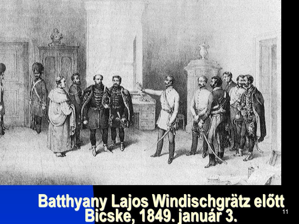 Batthyany Lajos Windischgrätz előtt Bicske, 1849. január 3.
