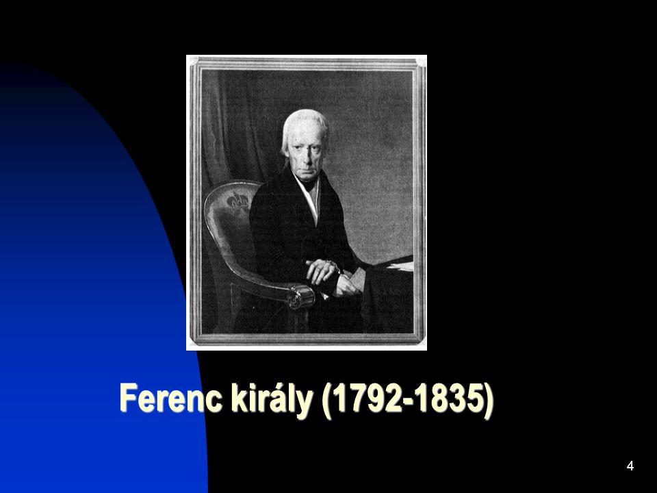 Ferenc király (1792-1835)
